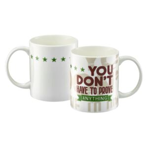 Mug Inspire You Don't Have To Prove 35 cl AMBITION